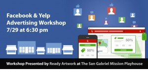 Facebook & Yelp Workshop at the San Gabriel Mission Playhouse