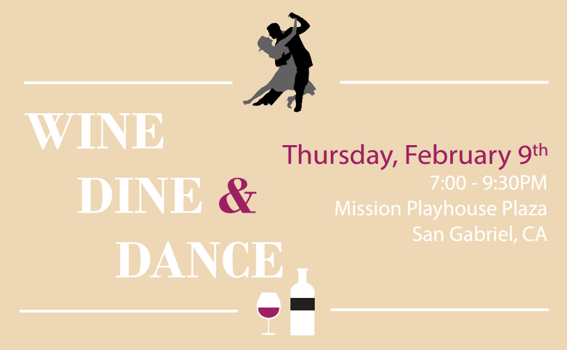 Wine Dine and Dance Mission Playhouse